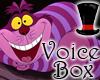 Cheshire Cat Voicebox