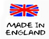 MADE in ENGLAND!!!