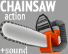 Chainsaw Action + sound