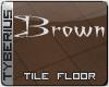 Brown tile floor