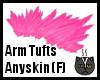 Anyskin Arm Tufts (F)