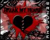 Break My Heart Sticker