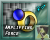 Amplifying Force