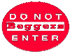 beggers no entry