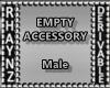 Empty Accessories-Male
