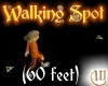 Walking Spot - 60ft