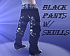 ~Black Pants W/ Skulls