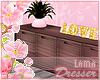 Dresser ~