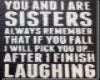 *TT* Sisters Signage