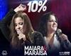 10% -Maiara e Maraisa