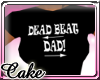 CC! DEADBEAT DAD TSHIRT