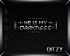 {D My Darkness BADGE