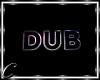 Neon Dub Sign
