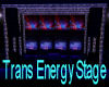 Trans Energy Stage