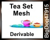 [BD] Tea Set Mesh