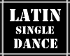 Latin Single Dance