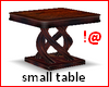 !@ Small table