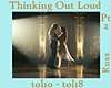 Thinking Out Loud Pt2