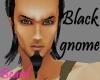 [ML]BLACK GNOME