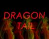 Flaming dragon tail