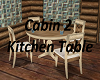Cabin 2 Kitchen Table