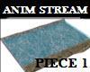 Anim STREAM PIECE 1