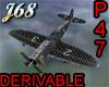 J68 Derivable P47