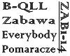 B-QULL - ZABAWA