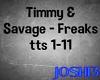 ♪J♪ T.T.&S - Freaks