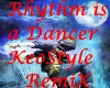 Rhythm is a Dancer  MiX