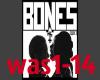 Bones Pretty Waste