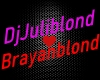 DjJuliBlond&BrayanBlond