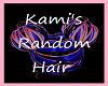 Kami's Random Hair