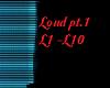 loud pt.1