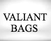 Valiant bags