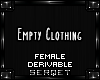D| Empty Clothing