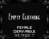 D| Empty Clothing
