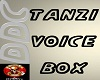 Tanzi Voice Box