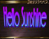 J2 Hello Sunshine Sign