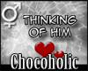 [C] Sign Thinking Of Him