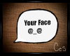 ~YourFace