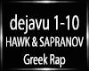 HAWK & SAPRANOV- DEJA VU