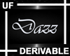 UF Derivable Dazz Sign