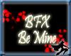 BFX Be Mine