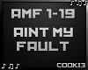 ♪C♪ Aint My Fault