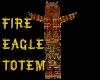 (S)Native FireEagleTotem