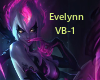 !LoL- Evelynn VB