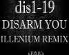 !T! Disarm You (Remix)