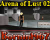 ! [B67] Arena of Lust 02
