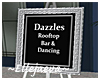 Dazzles Marquee Sign